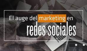 el-auge-del-marketing-en-redes-sociales-t